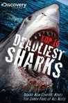 Discovery Channels Top 10 Deadliest Sharks GN (Discovery Channel Books)
