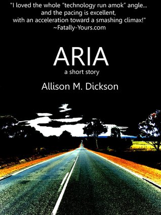 Aria by Allison M. Dickson