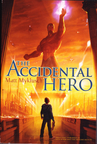 The Accidental Hero (Jack Blank Adventure, #1)