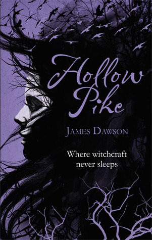 Hollow Pike by James Dawson