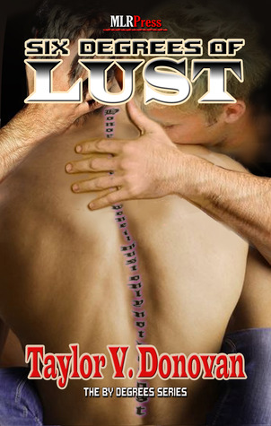Six Degrees of Lust by Taylor V. Donovan