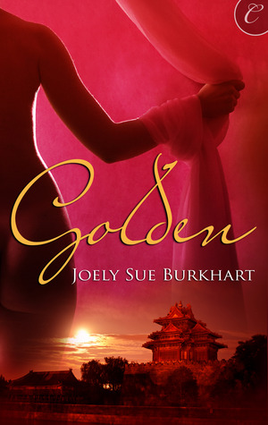 Golden by Joely Sue Burkhart
