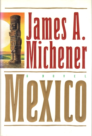 Mexico by James A. Michener