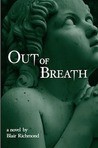 Out of Breath by Blair Richmond