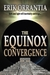 The Equinox Convergence by Erik Orrantia