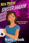 Rita Morse and the Sinister Shadow (Rita Morse, #1)