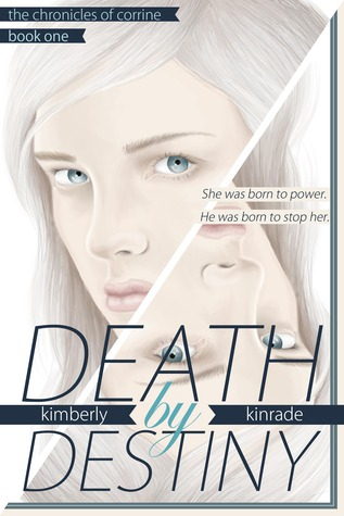 Death by Destiny by Kimberly Kinrade