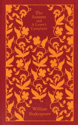 The Sonnets and a Lover's Complaint by William Shakespeare