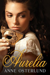 Aurelia by Anne Osterlund
