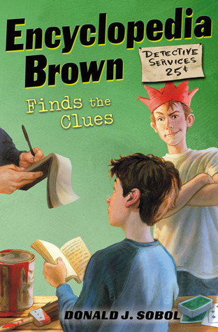 Encyclopedia Brown Finds the Clues by Donald J. Sobol