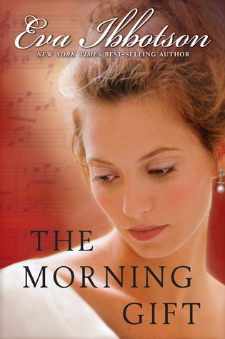 The Morning Gift by Eva Ibbotson