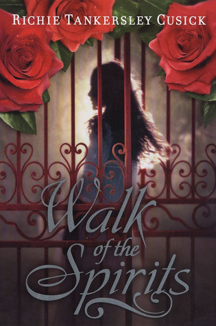 Walk of the Spirits by Richie Tankersley Cusick