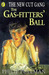 The Gas-Fitter's Ball