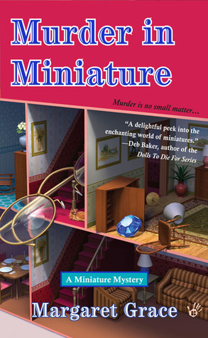 Murder in Miniature by Margaret Grace