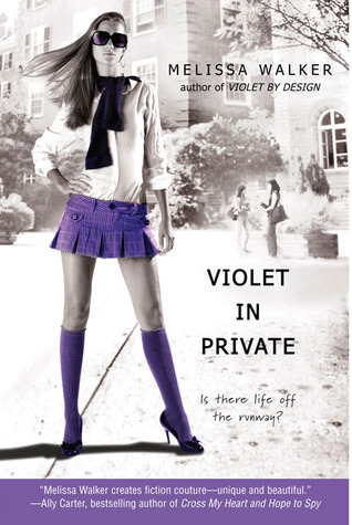 Violet in Private by Melissa C. Walker