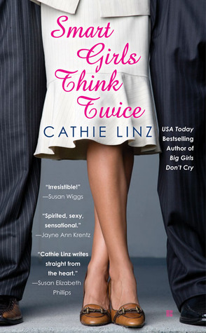 Smart Girls Think Twice (Girls Do Or Don't, #4)