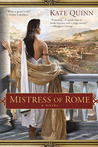 Mistress of Rome by Kate Quinn