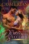 The Demon and the Succubus (Sisters of Darkness #2)