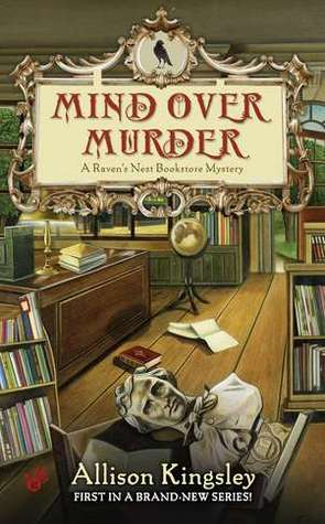 Mind Over Murder (A Raven's Nest Mystery #1)
