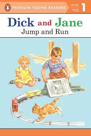 Dick and Jane by Grosset & Dunlap Inc.