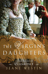 The Virgin's Daughters by Jeane Westin