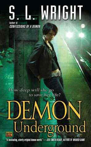 Demon Underground (Allay, #2)