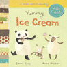 Yummy Ice Cream: A Book About Sharing