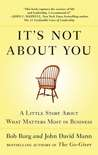It's Not About You by Bob Burg