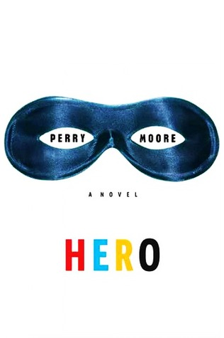 Hero by Perry Moore