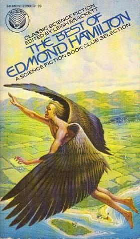 The Best of Edmond Hamilton by Edmond Hamilton