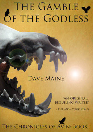 The Gamble of the Godless by David Maine