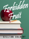 Forbidden Fruit (Friends and Lovers, #1)