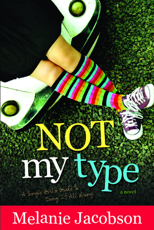 Not My Type by Melanie Jacobson