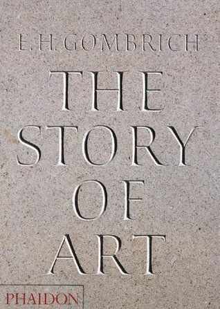 The Story of Art by Ernst Hans Josef Gombrich