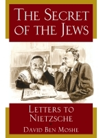 The Secret of the Jews by David Ben Moshe