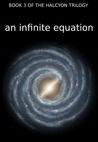 An Infinite Equation (Halycon Trilogy, #3)