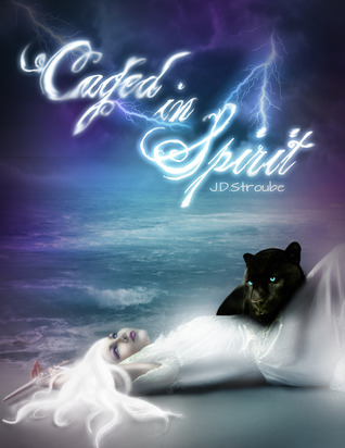 Caged in Spirit (Caged, #3)