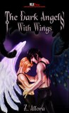 The Dark Angels: With Wings (The Dark Angels, #1)