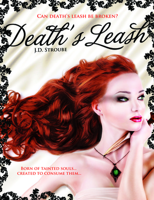 Death's Leash by J.D. Stroube