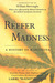 Reefer Madness: A History of Marijuana
