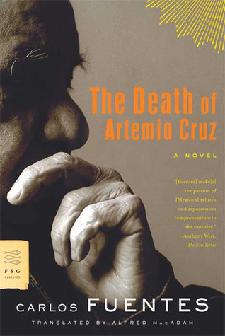 The Death of Artemio Cruz by Carlos Fuentes