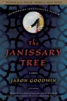 The Janissary Tree (Yashim the Eunuch, #1)