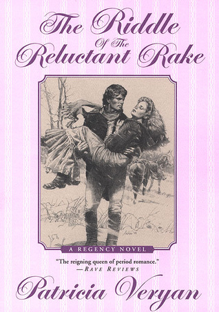 The Riddle of the Reluctant Rake by Patricia Veryan