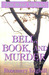 Bell, Book, and Murder: The...