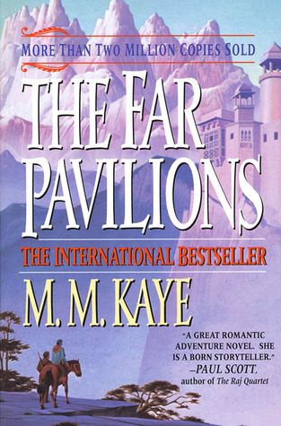 The Far Pavilions by M.M. Kaye