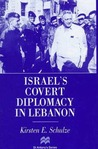 Israel's Covert Diplomacy In Lebanon