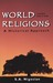 World Religions: A Historic...