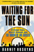 Waiting for the Sun: Strange Days, Weird Scenes and the Sound of Los Angeles