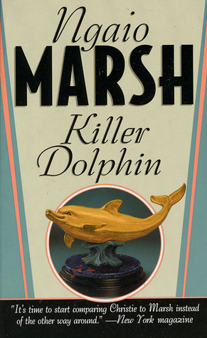 Killer Dolphin by Ngaio Marsh