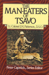 The Man-Eaters of Tsavo by John Henry Patterson